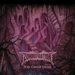 """Zombiefication - """"At The Caves of Eternal"""" CD"""
